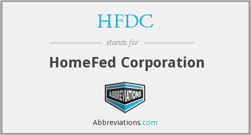 HFDC - HomeFed Corporation