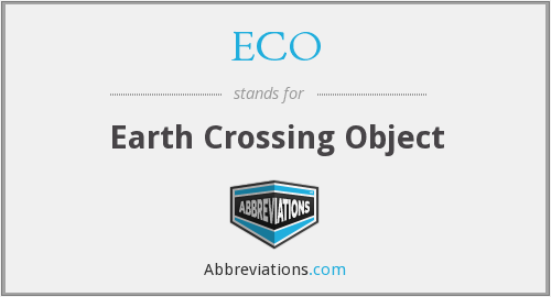 ECO - Earth Crossing Object