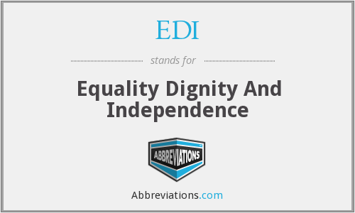 EDI - Equality Dignity And Independence