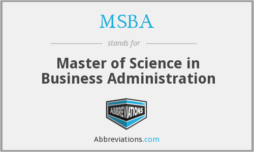 MSBA - Master of Science in Business Administration