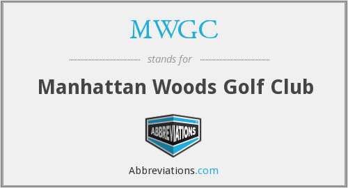MWGC - Manhattan Woods Golf Club