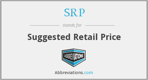 SRP - Suggested Retail Price