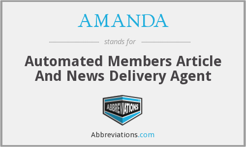 AMANDA - Automated Members Article And News Delivery Agent