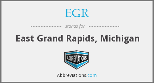 EGR - East Grand Rapids, Michigan