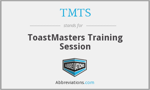 TMTS - ToastMasters Training Session