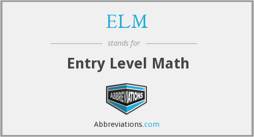 ELM - Entry Level Math