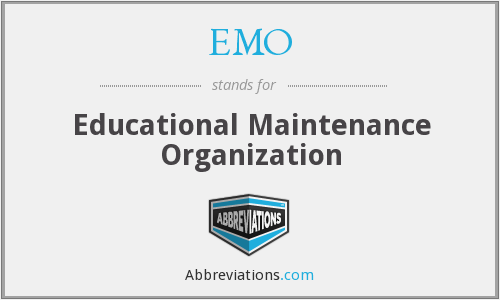 EMO - Educational Maintenance Organization
