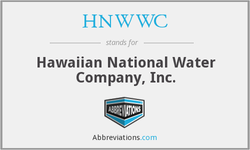 HNWWC - Hawaiian National Water Company, Inc.