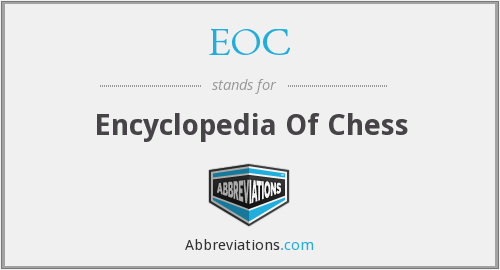 EOC - Encyclopedia Of Chess