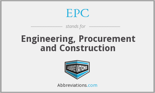 EPC - Engineering Procurement And Construction