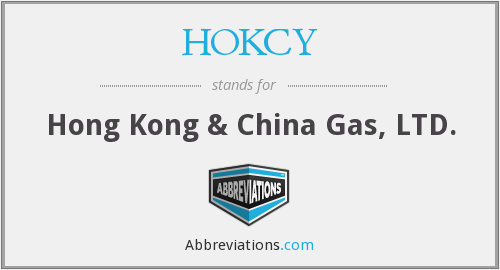 HOKCY - Hong Kong & China Gas, LTD.