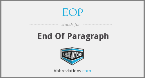 EOP - End Of Paragraph