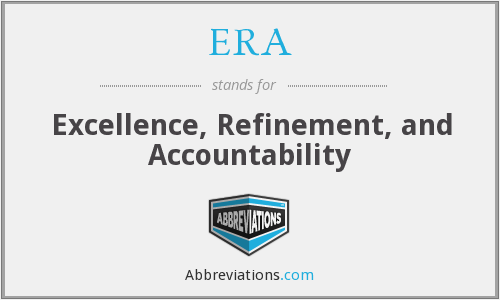 ERA - Excellence, Refinement, and Accountability
