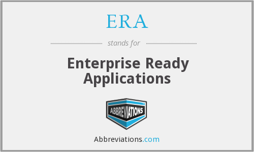 ERA - Enterprise Ready Applications