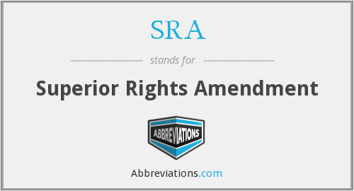 SRA - Superior Rights Amendment