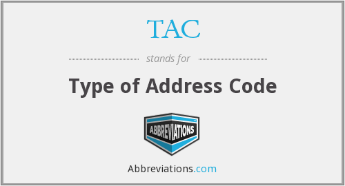 TAC - Type of Address Code