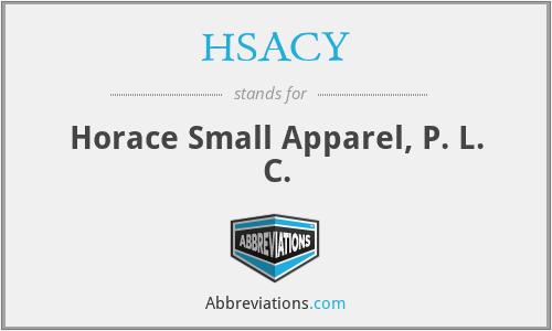 HSACY - Horace Small Apparel, P. L. C.