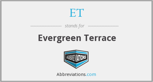 ET - Evergreen Terrace