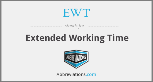 What does EWT stand for?