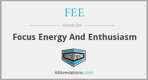 What does FEE stand for?