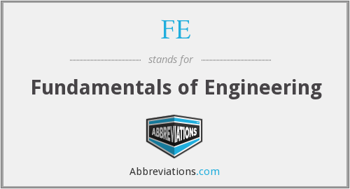 FE - Fundamentals of Engineering