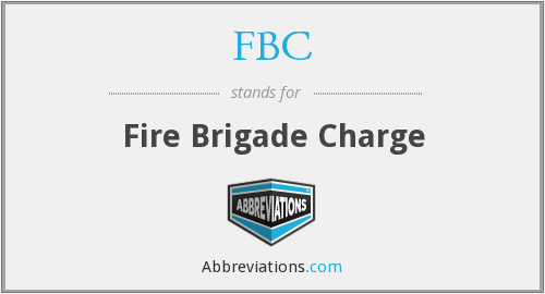 FBC - Fire Brigade Charge