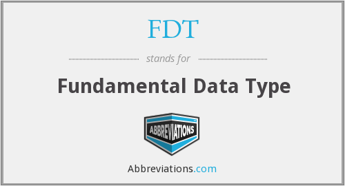 FDT - Fundamental Data Type
