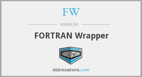 FW - FORTRAN Wrapper