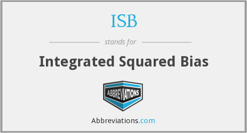 ISB - Integrated Squared Bias
