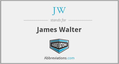 JW - James Walter