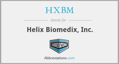 HXBM - Helix Biomedix, Inc.