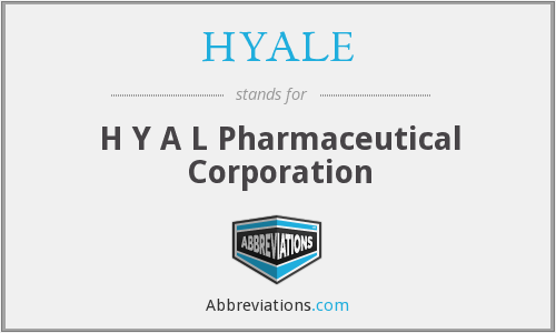 HYALE - H Y A L Pharmaceutical Corporation