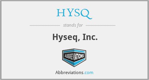 HYSQ - Hyseq, Inc.