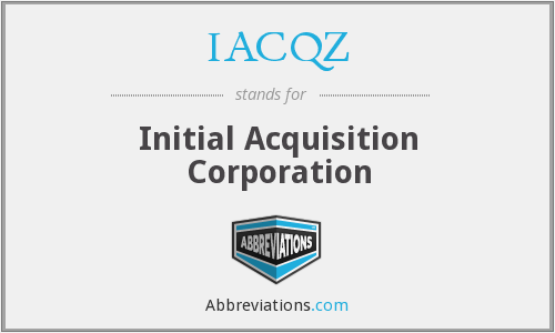 What does IACQZ stand for?