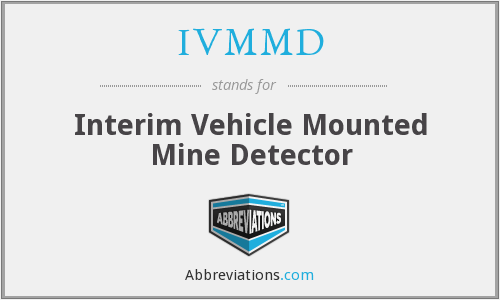 IVMMD - Interim Vehicle Mounted Mine Detector