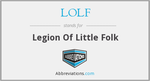 LOLF - Legion Of Little Folk