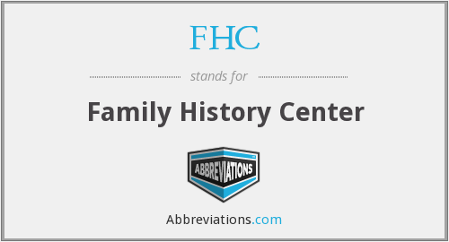 FHC - Family History Center