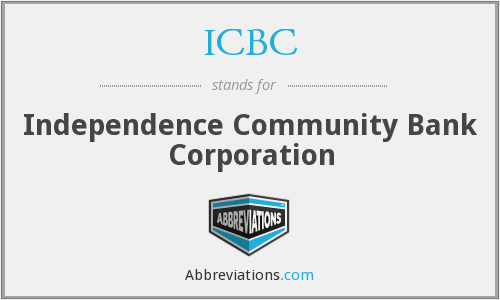 ICBC - Independence Community Bank Corporation