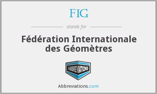FIG - Féderation Internationale des Géomètres