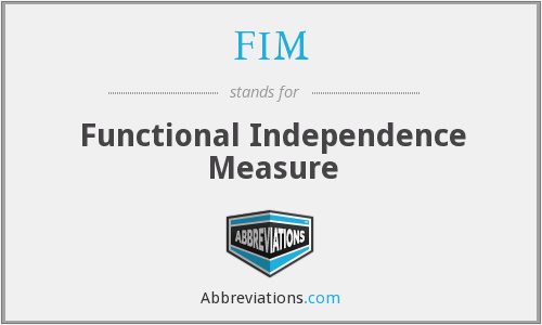 FIM - Functional Independence Measure