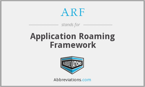 ARF - Application Roaming Framework