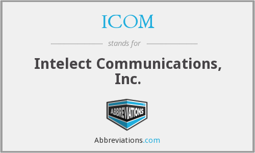 ICOM - Intelect Communications, Inc.