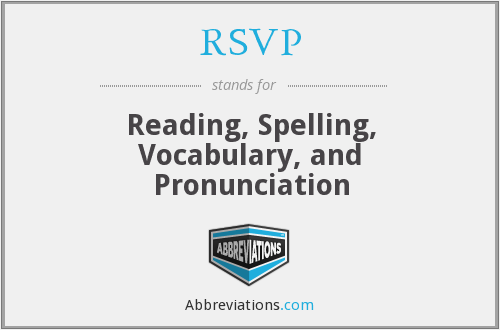 RSVP - Reading, Spelling, Vocabulary, and Pronunciation