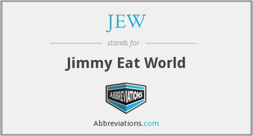 JEW - Jimmy Eat World