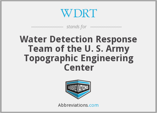 WDRT - Water Detection Response Team of the U. S. Army Topographic Engineering Center