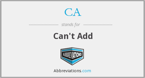 CA - Can't Add