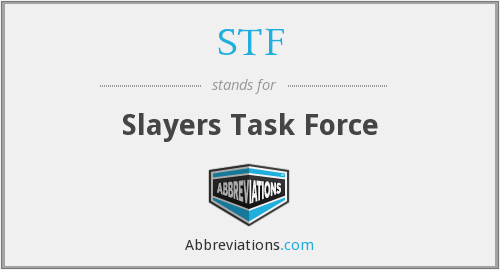 STF - Slayers Task Force