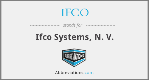 What does IFCO stand for?