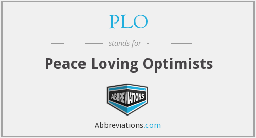 PLO - Peace Loving Optimists