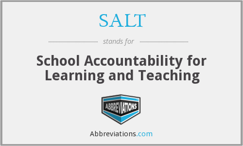 SALT - School Accountability for Learning and Teaching
